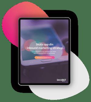 Guide: uteckla och skala upp din inbound marketing-strategi